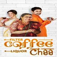 Filter Coffee Liquor Chaa (2019) Hindi Full Movie Watch Online HD Free Download