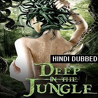 Deep In The Jungle (2008) Hindi Dubbed Full Movie Watch Online HD Free Download