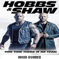 Fast And Furious Presents: Hobbs And Shaw (2019 ORG) Hindi Dubbed Full Movie Watch Free Download