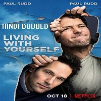 Living with Yourself (2019) Hindi Dubbed Season 1 Complete Watch Online HD Print Free Download