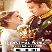A Christmas Prince: The Royal Wedding (2018) Hindi Dubbed Full Movie Watch Online Download