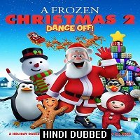 A Frozen Christmas 2 (2017) Hindi Dubbed Full Movie Watch Online HD Print Free Download