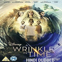 A Wrinkle in Time (2018) Hindi Dubbed Full Movie Watch Online HD Print Free Download