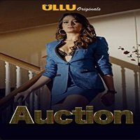 Auction (2019 ULLU) Hindi Season 1 Complete Watch Online HD Print Free Download