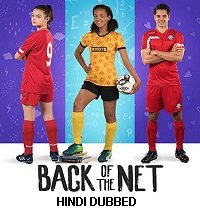 Back of the Net (2019) Hindi Dubbed Full Movie Watch Online HD Free Download