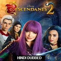 Descendants 2 (2017) Hindi Dubbed Full Movie Watch Online HD Print Free Download