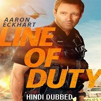 Line of Duty (2019) Unofficial Hindi Dubbed Full Movie Watch Online HD Free Download
