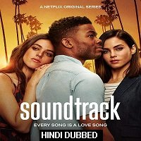 Soundtrack (2019) Hindi Dubbed Season 1 Complete Watch Online HD Free Download