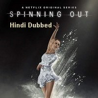 Spinning Out (2020) Hindi Dubbed Season 1 Complete Watch Online HD Print Free Download