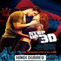 Step Up 3D (2010) Hindi Dubbed Full Movie Watch Online HD Free Download