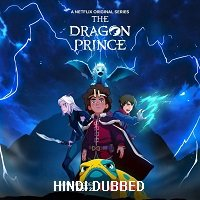 The Dragon Prince (2019) Hindi Dubbed Season 3 Complete Watch Online HD Print Free Download