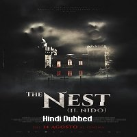 The Nest (2019) Unofficial Hindi Dubbed Full Movie Watch Online HD Free Download