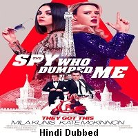 The Spy Who Dumped Me (2018) Hindi Dubbed Full Movie Watch Online HD Free Download