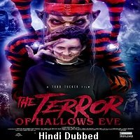 The Terror of Hallows Eve (2017) Hindi Dubbed Full Movie Watch Online HD Free Download