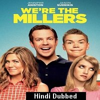 Were the Millers (2013) Hindi Dubbed Full Movie Watch Online HD Print Free Download