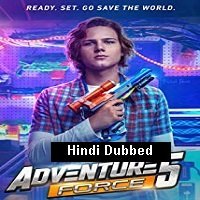 Adventure Force 5 (2019) Unofficial Hindi Dubbed Full Movie Watch Free Download