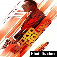 Bloodhound (2020) Unofficial Hindi Dubbed Full Movie Watch Free Download