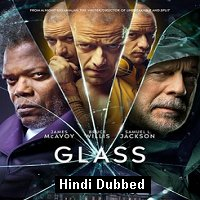 Glass (2019) ORG Hindi Dubbed Full Movie Watch Online HD Print Free Download