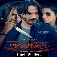 Knock Knock (2015) ORG Hindi Dubbed Full Movie Watch Online HD Free Download