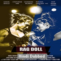 Rag Doll (2019) Unofficial Hindi Dubbed Full Movie Watch Free Download