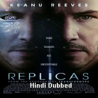 Replicas (2018) Hindi Dubbed Full Movie Watch Online HD Print Free Download
