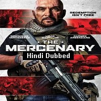 The Mercenary (2019) Unofficial Hindi Dubbed Full Movie Watch Free Download