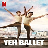 Yeh Ballet (2020) Hindi Full Movie Watch Online HD Print Free Download