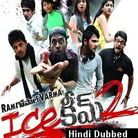 Yeh Kaisi Anhoooni 2 (Ice Cream 2) Hindi Dubbed Full Movie Watch Free Download