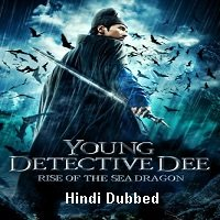 Young Detective Dee: Rise of the Sea Dragon (2013) Hindi Dubbed Full Movie Watch Online HD Free Download
