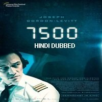 7500 (2019) Unofficial Hindi Dubbed Full Movie Watch Free Download