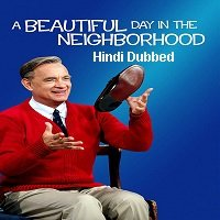 A Beautiful Day in the Neighborhood (2019) Hindi Dubbed Full Movie Watch Free Download
