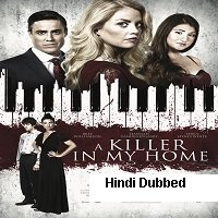 A Killer In My Home (2020) Unofficial Hindi Dubbed Full Movie Watch Free Download
