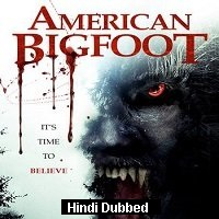 American Bigfoot (2017) Hindi Dubbed Full Movie Watch Online HD Free Download