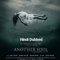 Another Soul (2018) Hindi Dubbed Full Movie Watch Online HD Print Free Download