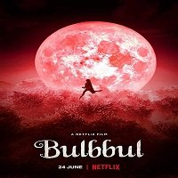 Bulbbul (2020) Hindi Full Movie Watch Online HD Print Quality Free Download