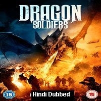 Dragon Soldiers (2020) Unofficial Hindi Dubbed Full Movie Watch Free Download