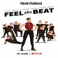 Feel the Beat (2020) Hindi Dubbed Original Full Movie Watch Free Download