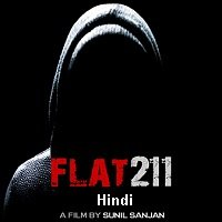 Flat 211 (2017) Hindi Full Movie Watch Online HD Print Free Download