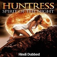 Huntress: Spirit of the Night (1995) Hindi Dubbed Full Movie Watch Free Download