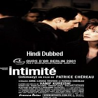 Intimacy (2001) Unofficial Hindi Dubbed Full Movie Watch Free Download