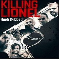 Killing Lionel (2019) Unofficial Hindi Dubbed Full Movie Watch Free Download