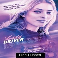 Lady Driver (2020) Unofficial Hindi Dubbed Full Movie Watch Free Download