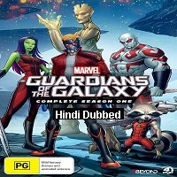 Marvel's Guardians of the Galaxy: Season 1 Hindi Dubbed Complete Watch Online Free Download