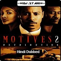 Motives 2: Retribution (2007) Hindi Dubbed Full Movie Watch Free Download