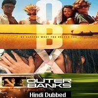 Outer Banks (2020) Hindi Dubbed Season 1 Complete Watch Online HD Free Download