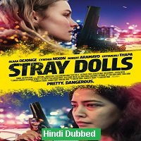 Stray Dolls (2019) Unofficial Hindi Dubbed Full Movie Watch Free Download