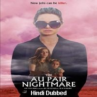 The Au Pair Nightmare (2020) Unofficial Hindi Dubbed Full Movie Watch Free Download