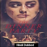 The Dinner Party (2020) Unofficial Hindi Dubbed Full Movie Watch Free Download