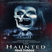 The Haunted (2018) Unofficial Hindi Dubbed Full Movie Watch Free Download