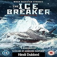 The Icebreaker (2016) Hindi Dubbed Full Movie Watch Online HD Free Download